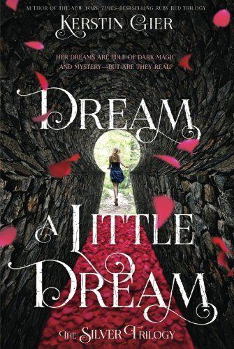 Dream a Little Dream: The Silver Trilogy by Kerstin Gier https://www.amazon.ca/dp/1250073669/ref=cm_sw_r_pi_dp_x_Q72eAb3B9Z9TS