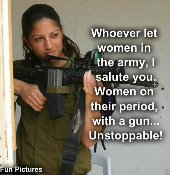 Whoever Let Women In The Army