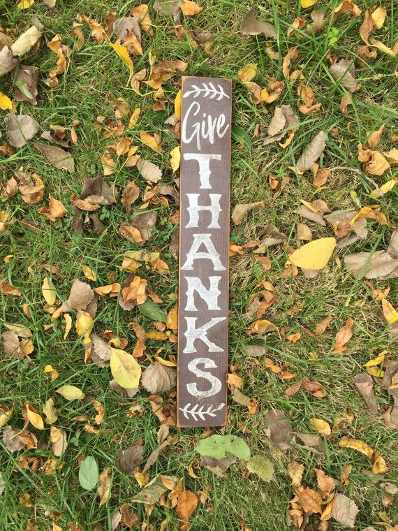 Give Thanks Sign, Primitive signs, Thanksgiving Signs, Holiday signs