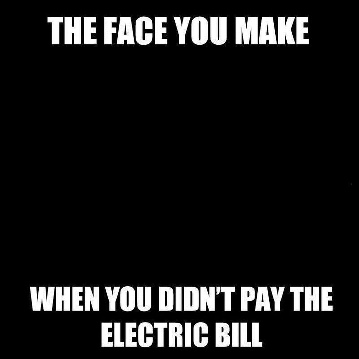 The face..electric bill