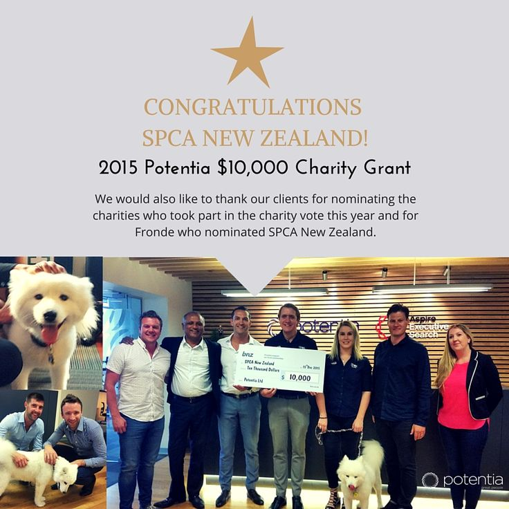 Congratulations SPCA New Zealand who are the 2015 Potentia $10k charity grant recipients and Fronde for nominating them