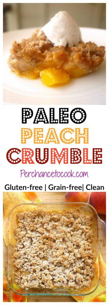 Paleo Peach Crumble (GF)   Perchance to Cook, www.perchancetocook.com