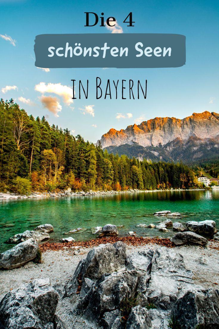 Die Fur Mich 4 Schonsten Seen In Bayern Sophias Welt Seen Bayern Reiseziele Urlaub Bayern