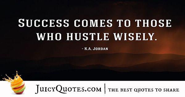 Quote About Success - K.A. Jordan