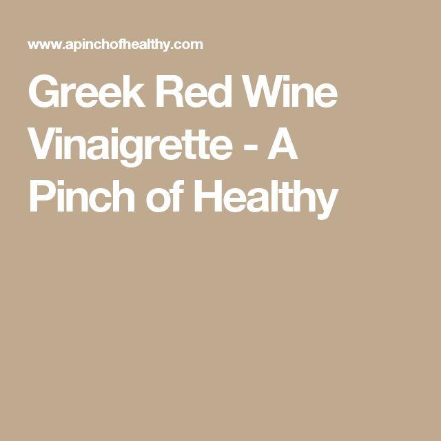 Greek Red Wine Vinaigrette Recipe Vinaigrette Red