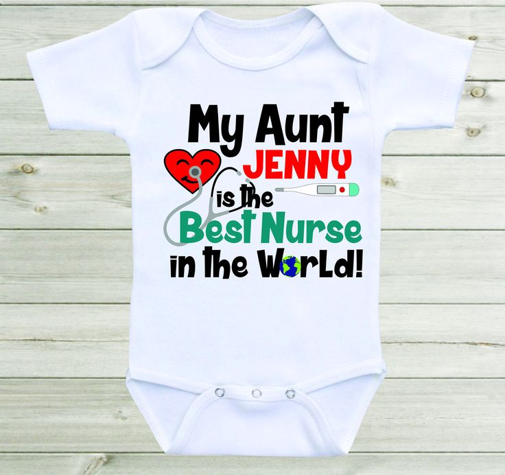 9 best cute baby saying images on pinterest etsy baby shirts and my aunt is the best nurse in the world baby onesie personalized aunt nurse shirt custom negle Gallery