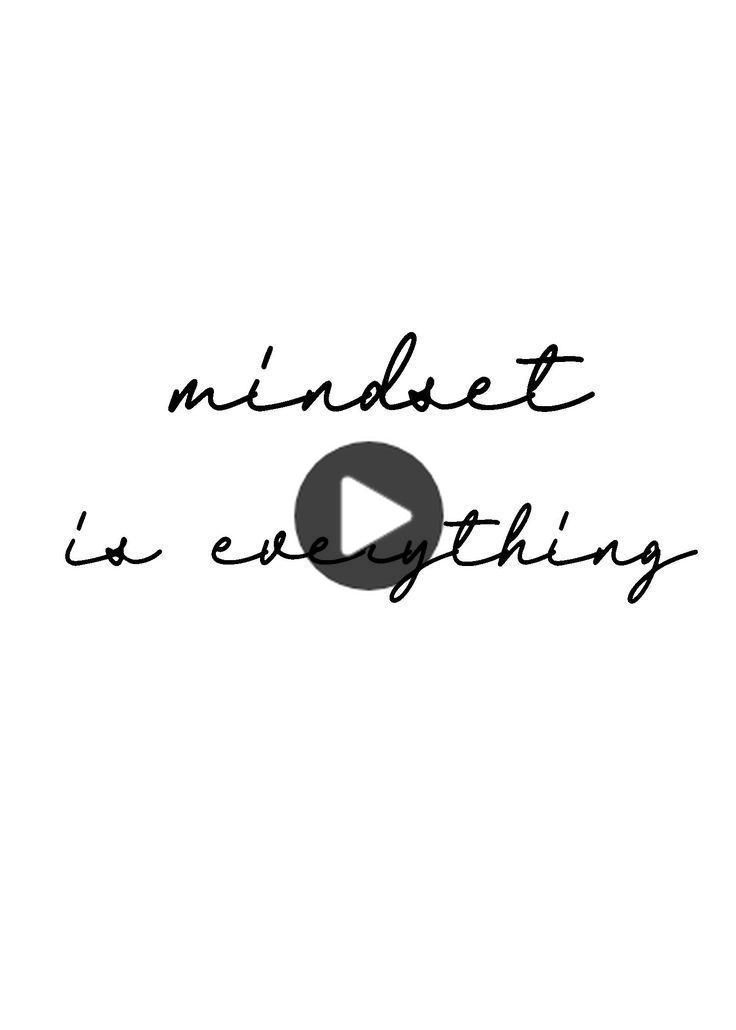 Mindset Is Everything Life Quote Digital Quote Download Wall Decor Quotes By Emotions Strong Short Quotes Short Funny Quotes