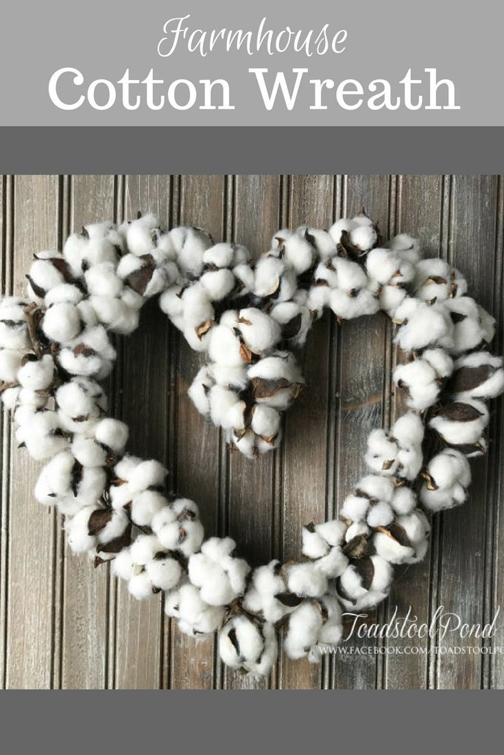 Absolutely Love This Cotton Ball Heart Shaped Wreath Would Work In Our Home Decor Year Round Armhouse Co Heart Shaped Wreaths Cotton Wreath Porch Wall Decor