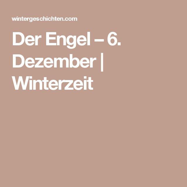 Der Engel – 6. Dezember | Winterzeit