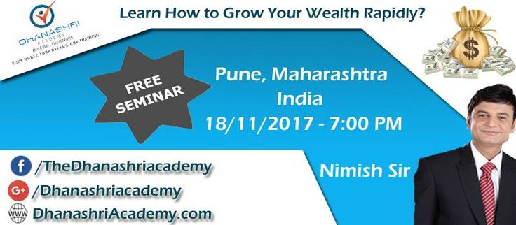 Learn How to Grow Your #Wealth Rapidly? Join our #Free #ShareMarket #Seminar in #Pune | #Maharashtra | #India Date & Time - 18/11/2017 | Saturday | 7:OO PM  Maratha Chamber of Commerce, Swargate, Pune http://www.dhanashriacademy.com/