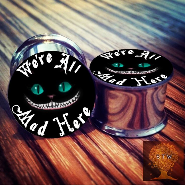 """0g - 2"""" Alice in Wonderland """"We're all mad here"""" Cat Plugs! CHOOSE SIZE cat jewelry"""