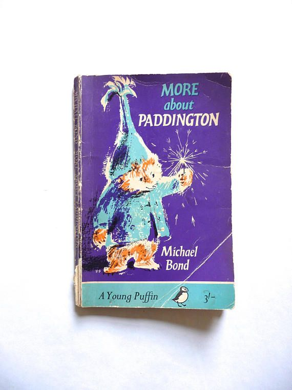 More About Paddington by Michael Bond Illustrated by Peggy