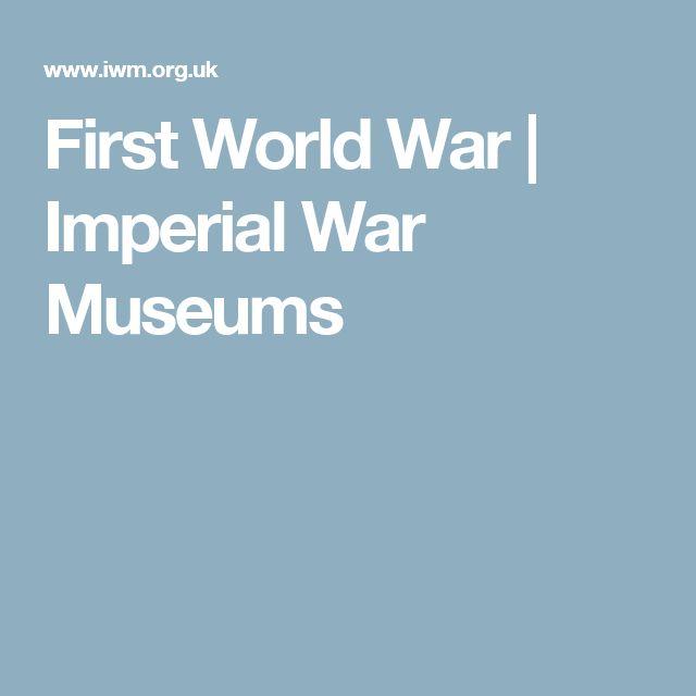 First World War | Imperial War Museums