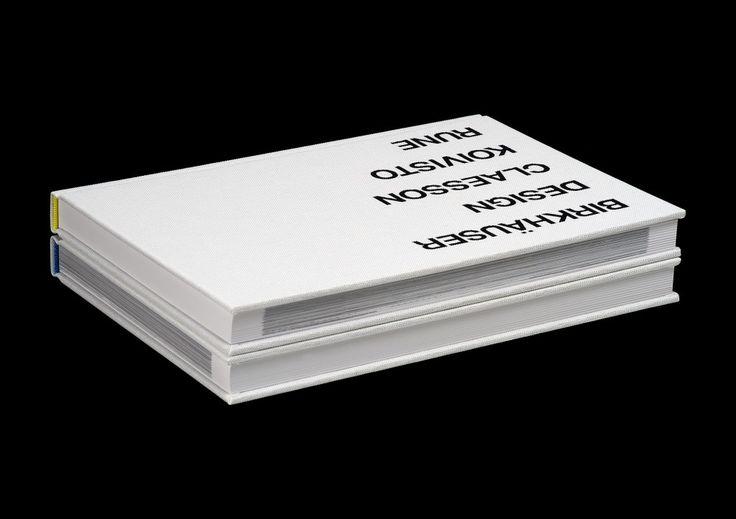 """""""Architecture Design Claesson Koivisto Rune"""" - published 2007 by Birkhäuser Verlag, Basel, Switzerland. Graphic design by Henrik Nygren. ISBN 978-3-7643-7948-3"""