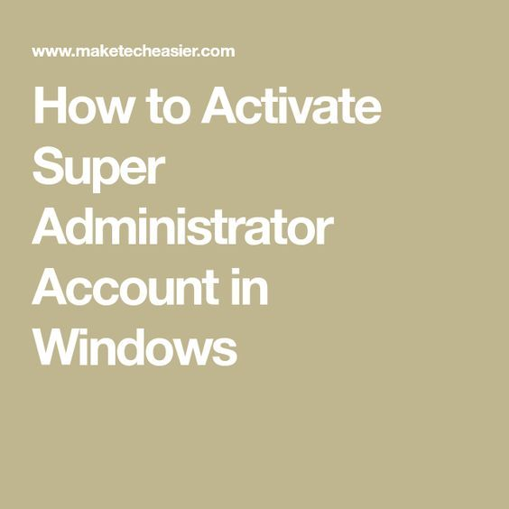 super administrator windows 10