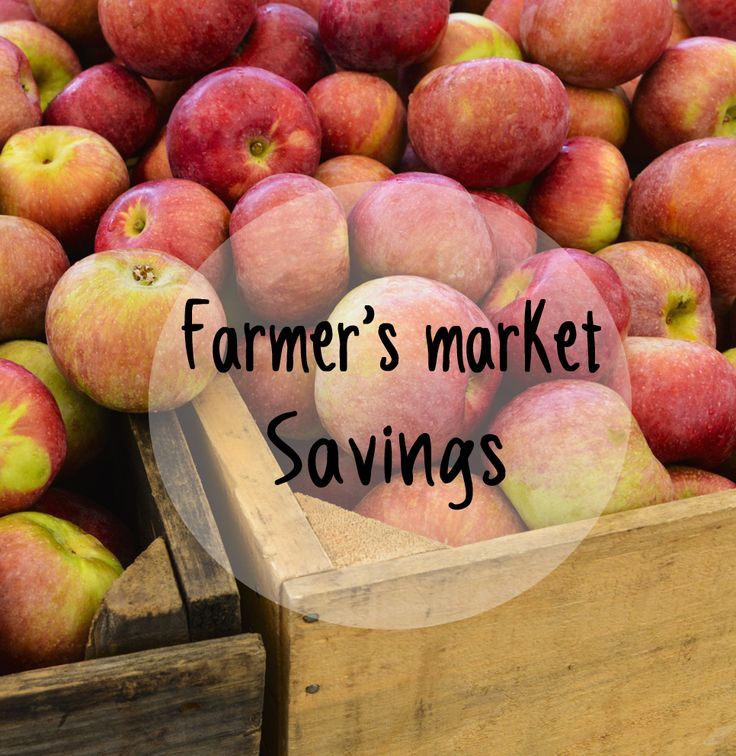 How to save at the farmer's market.