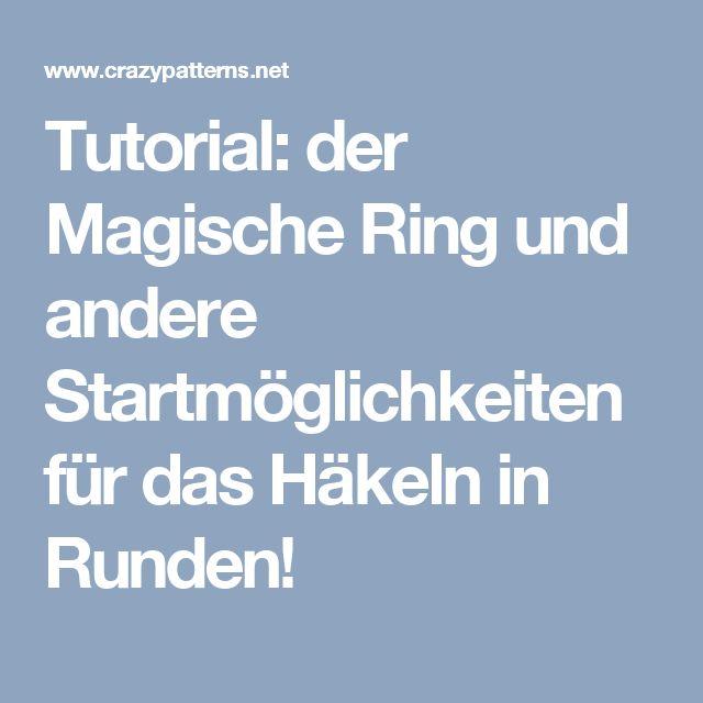 Tutorial: der Magische Ring und andere Startmöglichkeiten für das Häkeln in Runden!