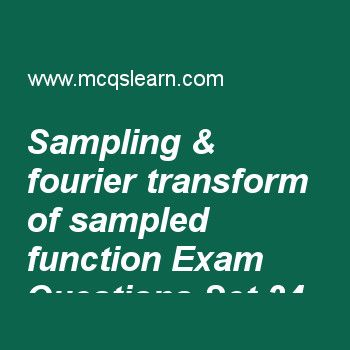 Practice test on sampling & fourier transform of sampled function, digital image processing quiz 34 online. Practice image processing exam's questions and answers to learn sampling & fourier transform of sampled function test with answers. Practice online quiz to test knowledge on sampling and fourier transform of sampled function, line detection in image segmentation, point line and edge detection, spatial and intensity resolution, background of intensity transformation worksheets...