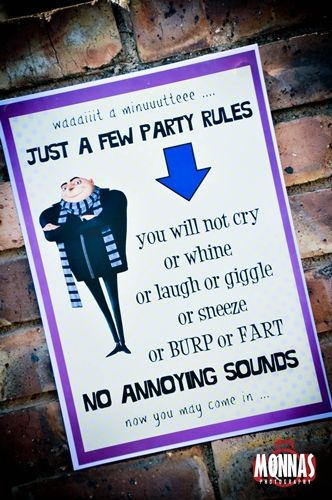 gru's minion party rules  BAHAHA! I LOVE this...