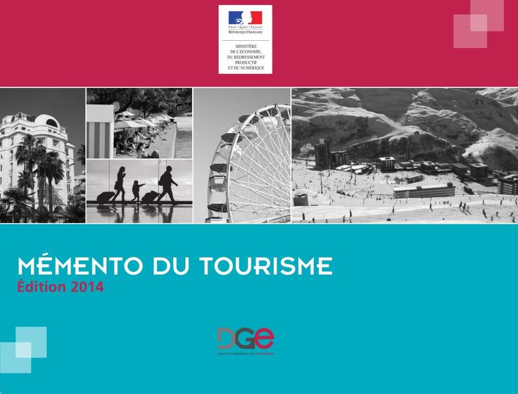 Mémento du tourisme - Édition 2014 | Direction Générale des Entreprises (DGE)