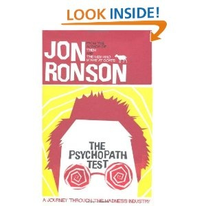 The Psychopath Test: This is a story about madness. It all starts when journalist Jon Ronson is contacted by a leading neurologist. She and several colleagues have recently received a cryptically puzzling book in the mail, and Jon is challenged to solve the mystery behind it. As he searches for the answer, Jon soon finds himself, unexpectedly, on an utterly compelling and often unbelievable adventure into the world of madness. Jon meets a Broadmoor inmate who swears he faked a mental…