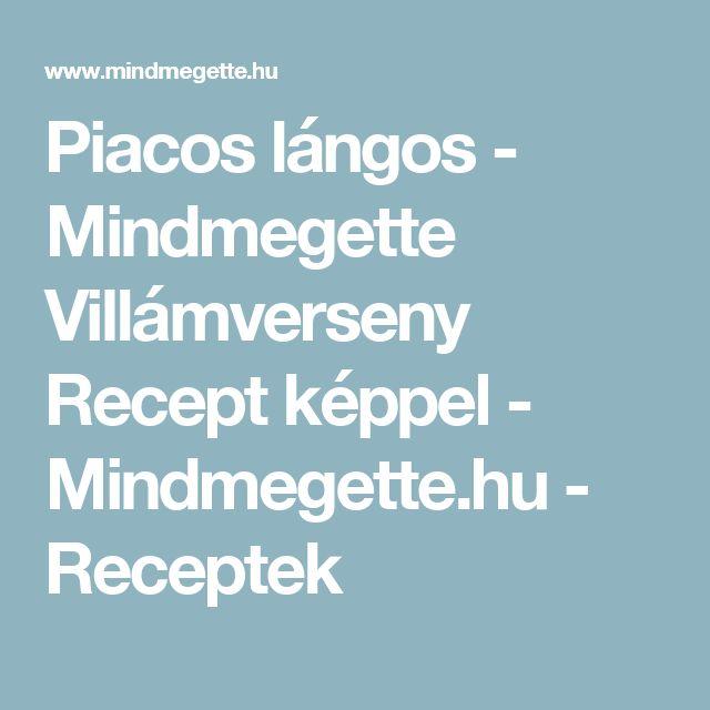 Piacos lángos - Mindmegette Villámverseny Recept képpel - Mindmegette.hu - Receptek