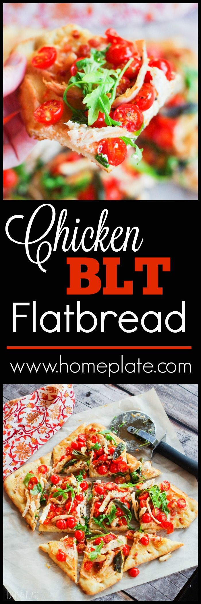 Chicken BLT Flatbread | www.homeplate.com | Enjoy summer's citrusy sweet cherry…