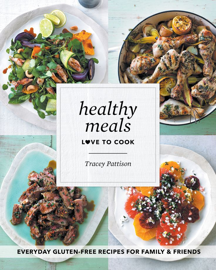 Tracey Pattison Love To Cook - Healthy Meals Cookbook - ON SALE NOW! http://www.lovetocook.co