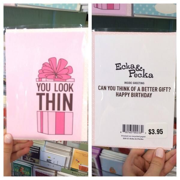 This birthday card body shames its recipient and perpetuates a harmful thin beauty ideal ... we're #NotBuyingIt.