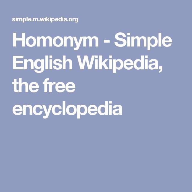 Homonym - Simple English Wikipedia, the free encyclopedia