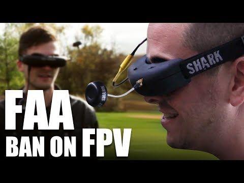 Flite Test FAA Ban On FPV