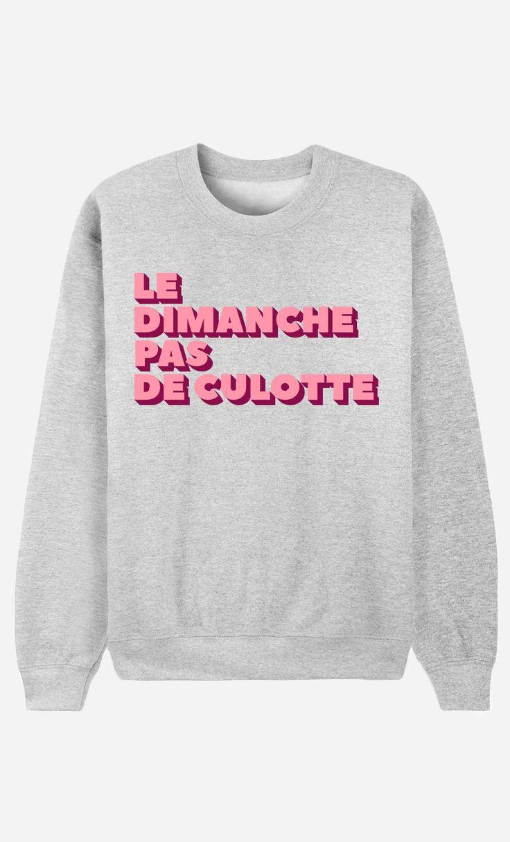 Sweat Femme Le Dimanche pas de Culotte de la Collection Girl Power - Wooop.fr