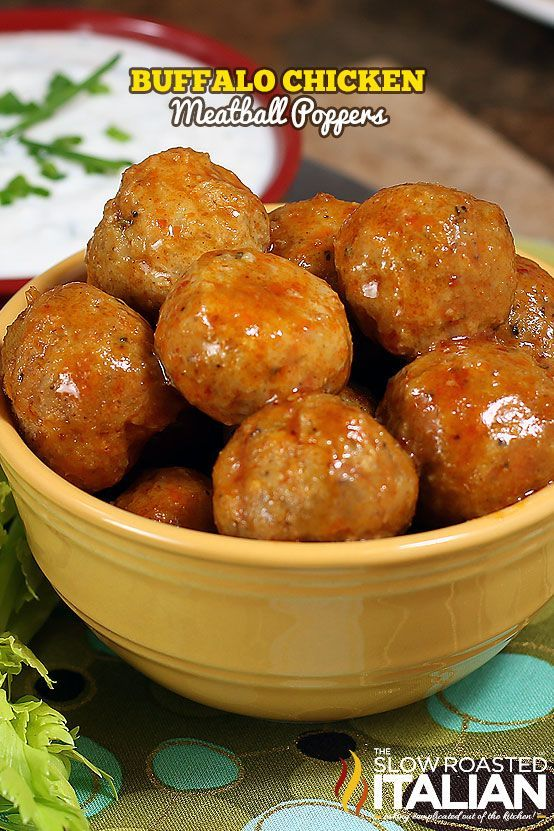 Buffalo Chicken Meatball Poppers - Perfect for the upcoming Superbowl party!