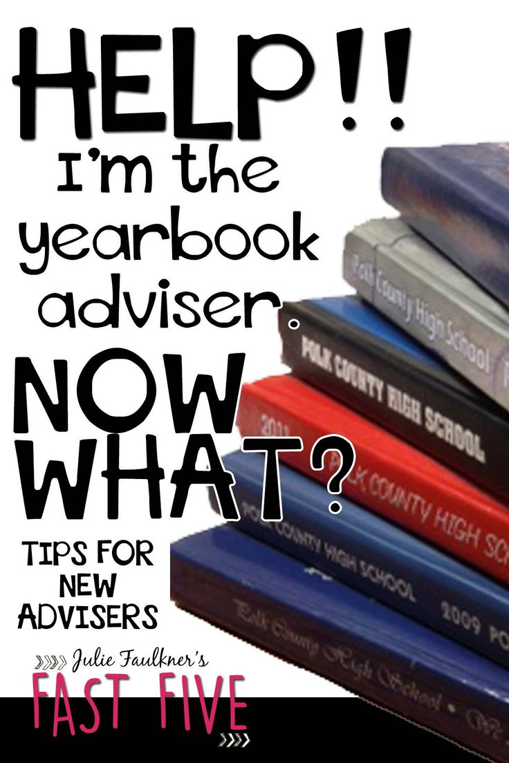 Tips for New Yearbook Advisers, Tips for Starting Out as a Yearbook Adviser …
