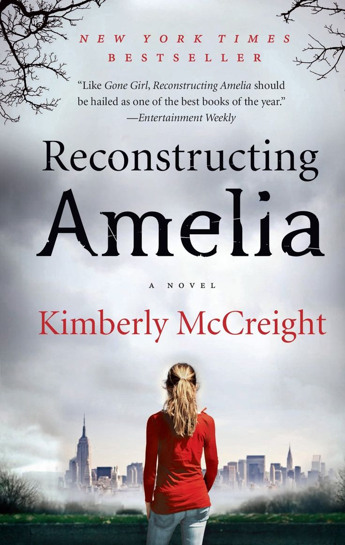 Reconstructing Amelia By Kimberly Mccreight Ebook