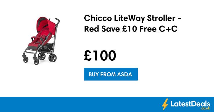 Chicco LiteWay Stroller - Red Save £10 Free C+C, £100 at ASDA