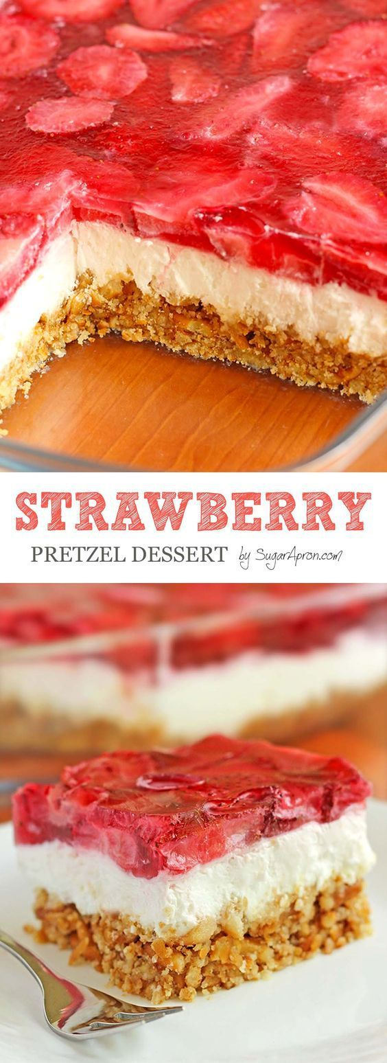 Strawberry Pretzel Dessert Recipe | Sugar Apron - The BEST Classic, Improved and Traditional Thanksgiving Dinner Menu Favorites Recipes - Main Dishes, Side Dishes, Appetizers, Salads, Yummy Desserts a (Favorite Desserts Recipes)