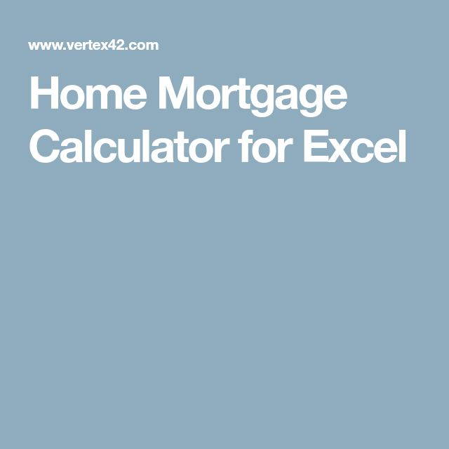 Home Mortgage Calculator for Excel home mortgage calendar Pinterest - excel mortgage calculator