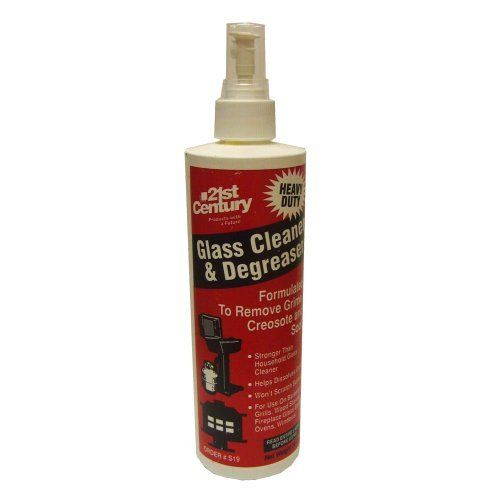 21st Century S19 Grill Glass Cleaner by 21st Century. $4.09. 16-Ounce bottle. Won't scratch surfaces. Formulated to remove grime, creosote and soot. Removes grease and keeps glass clean.
