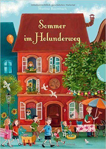 Sommer im Holunderweg: Amazon.de: Martina Baumbach, Verena Körting: Bücher