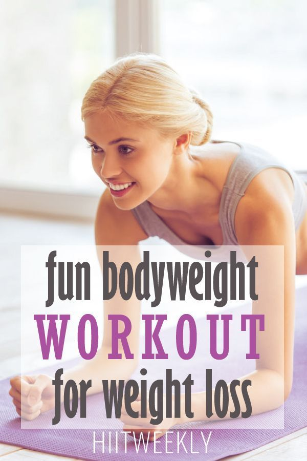 Fun Bodyweight Workout For Weight Loss Lose Weight Tips