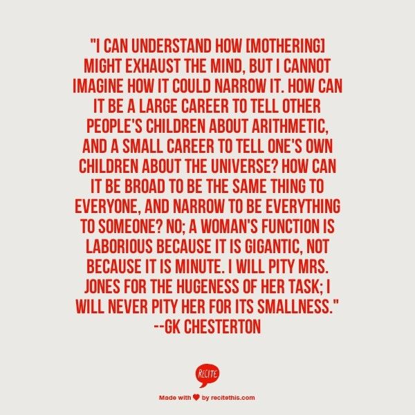 GK Chesterton quote about homemaking/motherhood