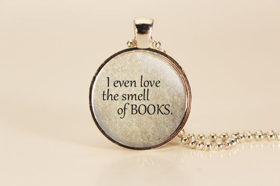 I Love the Smell of Books Quote Charm Necklace