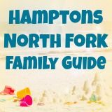 Things to Do on a Family Beach Vacation in The Hamptons - South Hampton, East Hampton and West Hampton Beaches | Mommy Poppins - Things to Do in Long Island with Kids