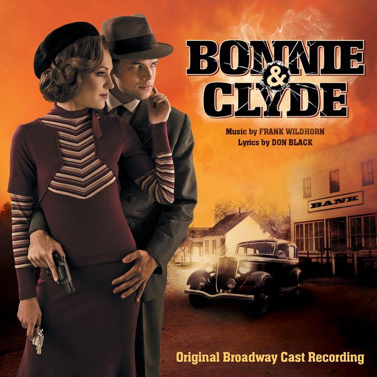 Cast album for Bonnie & Clyde | Bonnie and clyde musical
