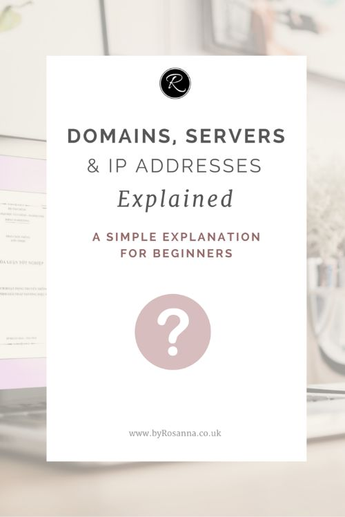Domains, Servers & IP Addresses Explained (A Beginner's Guide)