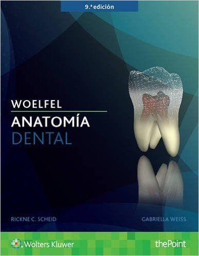 """Woelfel, anatomía dental : 9a ed."" / Rickne C. Scheid, Gabriela Weiss. Barcelona : Wolters Kluwer Health/Lippincott Williams & Wilkins, cop. 2017. Matèries : Dents; Anatomia; Odontologia. #nabibbell"