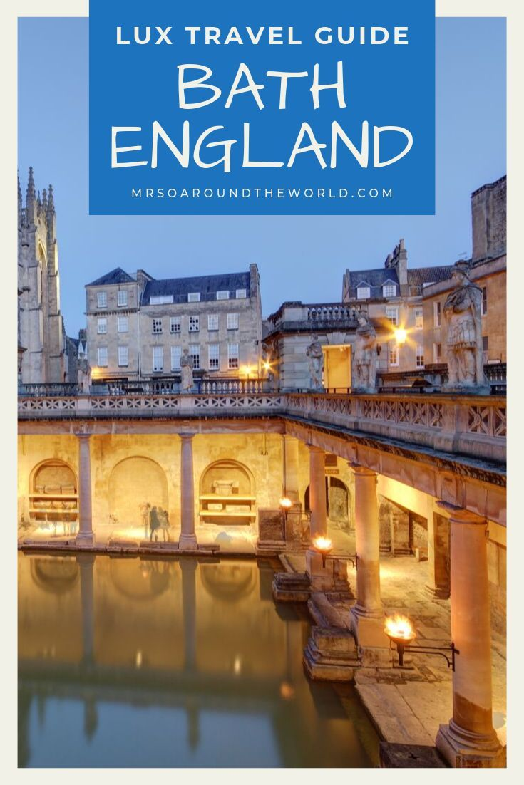 Bath England Travel Inspiration How To Plan The Perfect Luxury Getaway To Bath England Known As The Home Of Jane A England Travel Shops In Bath City Break
