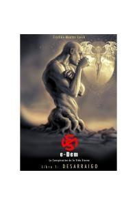 E-Dem: Desarraigo  - Una novela gráfica en donde la Historia de Chile, el erotismo y el futurismo coexisten en armonía.