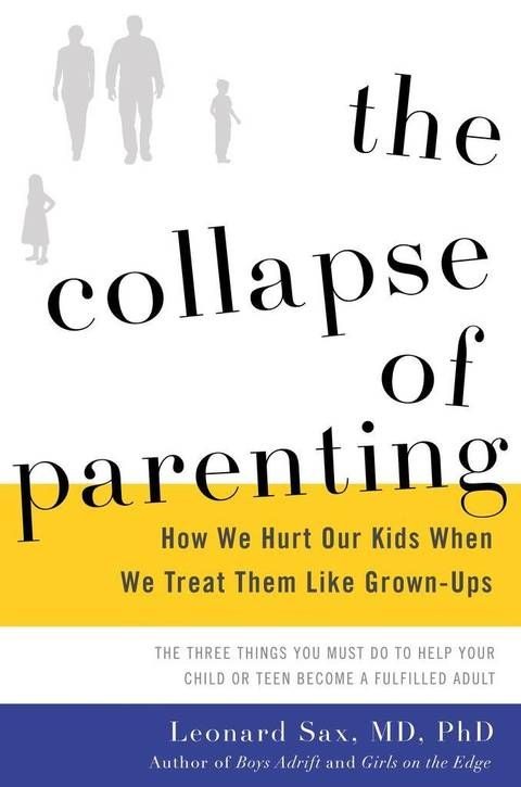 "Great article - ""The Collapse of Parenting: How We Hurt Our Kids When We Treat Them Like Grown-Ups,"" by Leonard Sax. Sax, a family physician and psychologist, argues that American families are facing a crisis of authority, where the kids are in charge, out of shape emotionally and physically and suffering because of it. He calls for a reordering of family life in response."